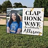 Clap, Honk, Wave Graduation Yard Sign