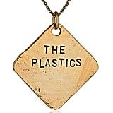 The Plastics Necklace ($23, originally $49)