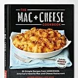 The Mac + Cheese Cookbook ($17)