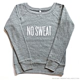 "Read Between the Lines ""No Sweat"" Pullover"