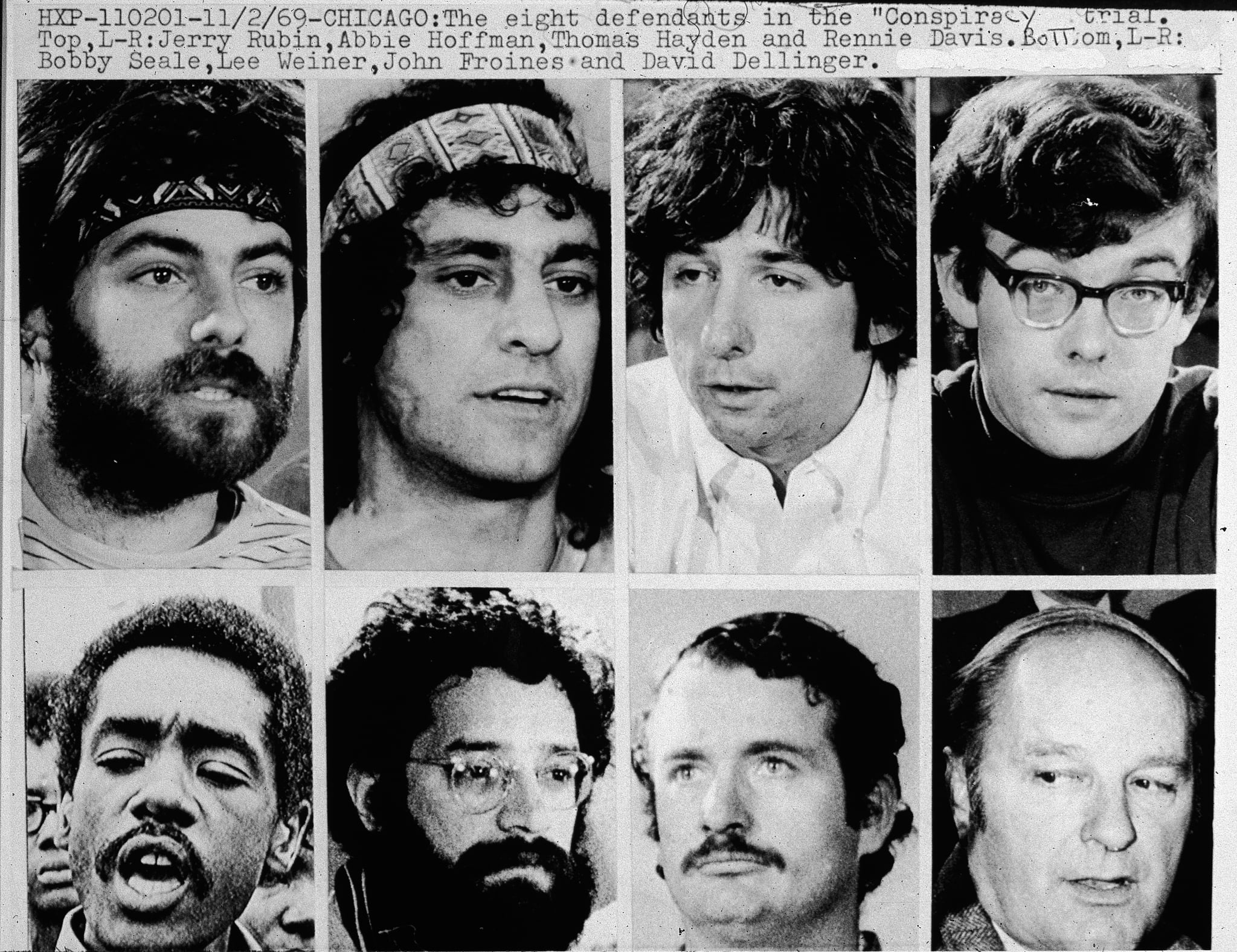 Closeups of the Chicago Eight: (top L-R) Jerry Rubin (1938 - 1998), Abbie Hoffman (1936 - 1989),Tom Hayden, Rennie Davis, Bobby Seale, Lee Weiner, John Froines and David Dellinger (1915 - 2004), circa 1968. The Chicago Seven, as they were called after Seale was severed from the case, were indicted for conspiracy and inciting a riot during the 1968 Democratic National Convention in Chicago, Illinois. Froines and Weiner were acquitted on all charges. The other five were convicted of inciting to riot, but the convictions were overturned on appeal. (Photo by Hulton Archive/Getty Images)