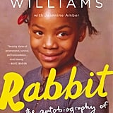 Rabbit by Patricia Williams With Jeannine Amber (Out Aug. 22)