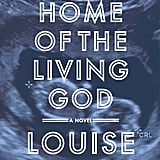 Future Home of the Living God by Louise Erdrich, Out Nov. 14