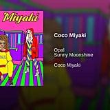 """Coco Miyaki"" by Opal feat. Sunny Moonshine"