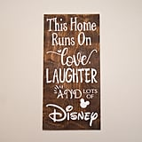 Disney Quote Sign
