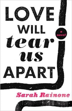 Book Club: Love Will Tear Us Apart by Sarah Rainone