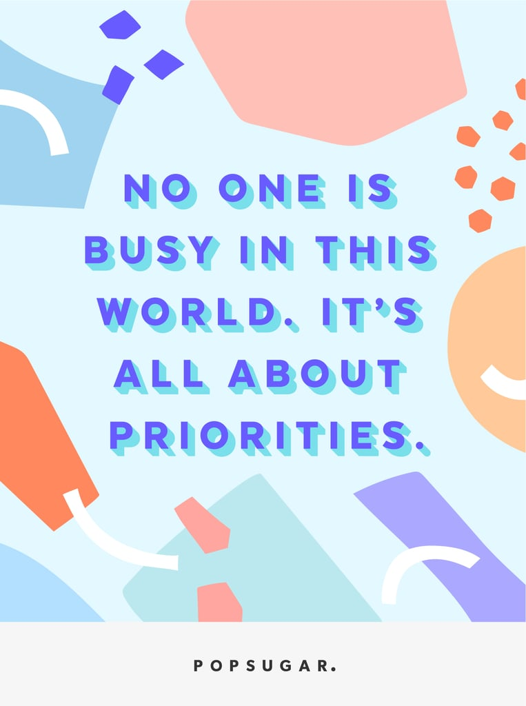 "There's No Such Thing as ""Busy"""