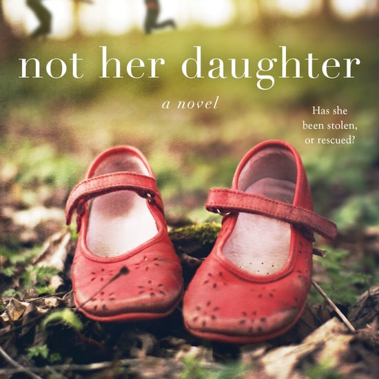 Not Her Daughter 2018 Book Excerpt