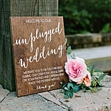 Unplugged Wedding Sign Ideas