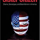 Sister Citizen by Melissa V. Harris-Perry