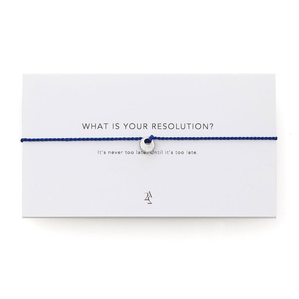 Resolution Bracelet ($30)
