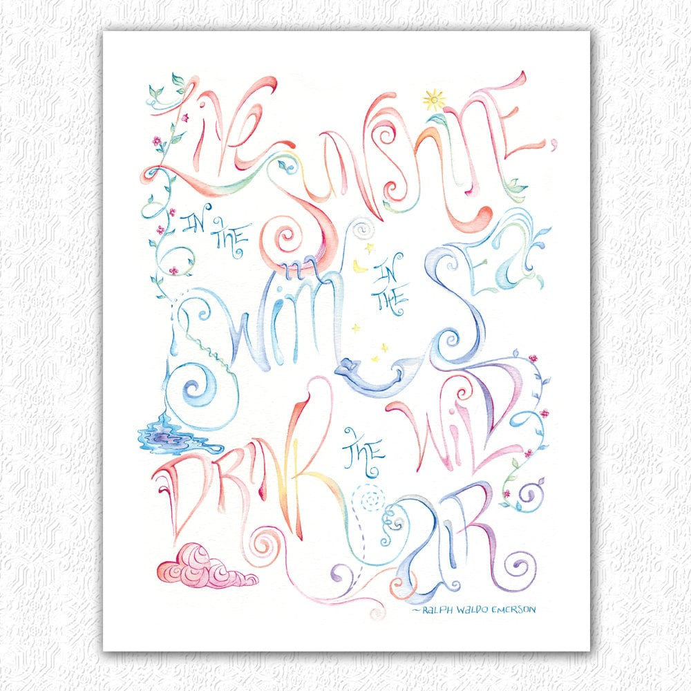 """This art print ($25) reads, """"Live in the sunshine, swim in the sea, drink the wild air"""" by Ralph Waldo Emerson."""