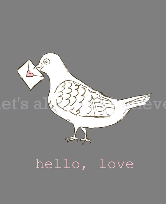 Carrier Pigeon Hello Love ($13)