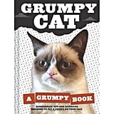 Lil Bub teaches us that beauty rests in our physical differences, but Grumpy Cat: A Grumpy Book ($10, originally $13) lets us own our discontent.