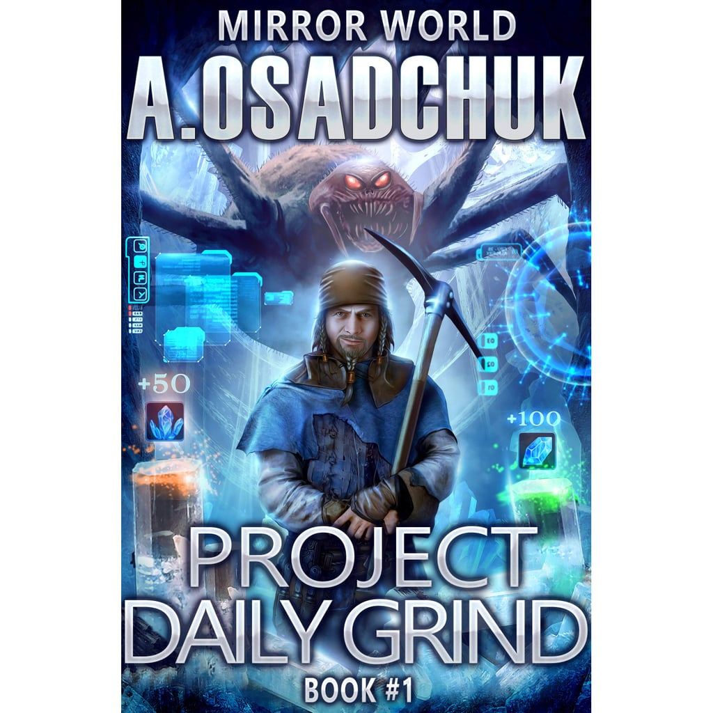 Project Daily Grind (Mirror World, Book 1)