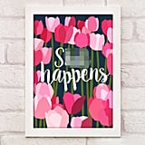 Sh*t Happens Wall Art
