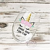 """""""Shuh Duh Fuh Cup"""" Wine Glass"""