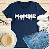 """Mombie"" Tee"
