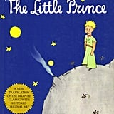 The Little Prince by Antoine de Saint-Exupery (on Netflix Aug. 5; targeted to kids)