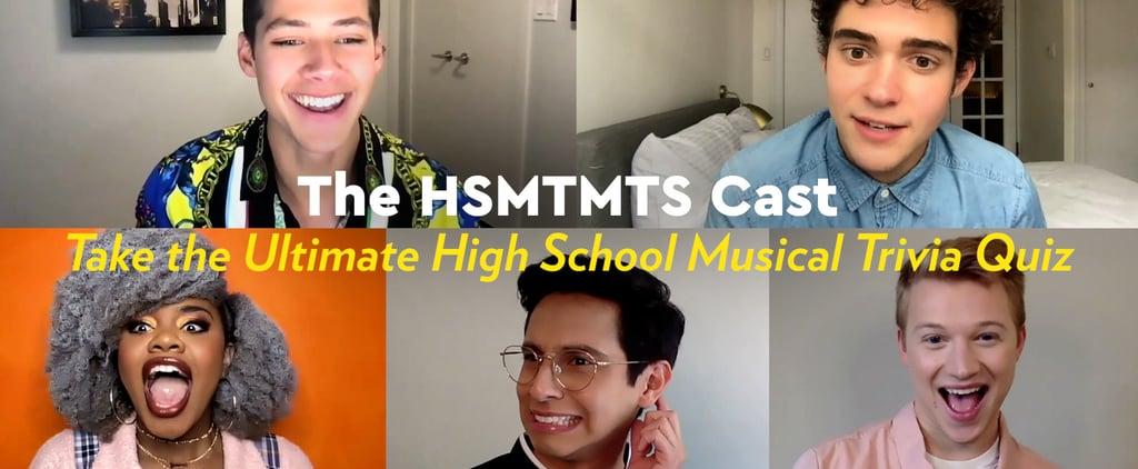 Watch the HSMTMTS Cast Play HSM Trivia With POPSUGAR