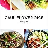 "10 Cauliflower ""Grains"" For Lightened-Up Meals"