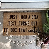I Just Took a DNA Test . . . Turns Out I'm 100% That Witch Doormat