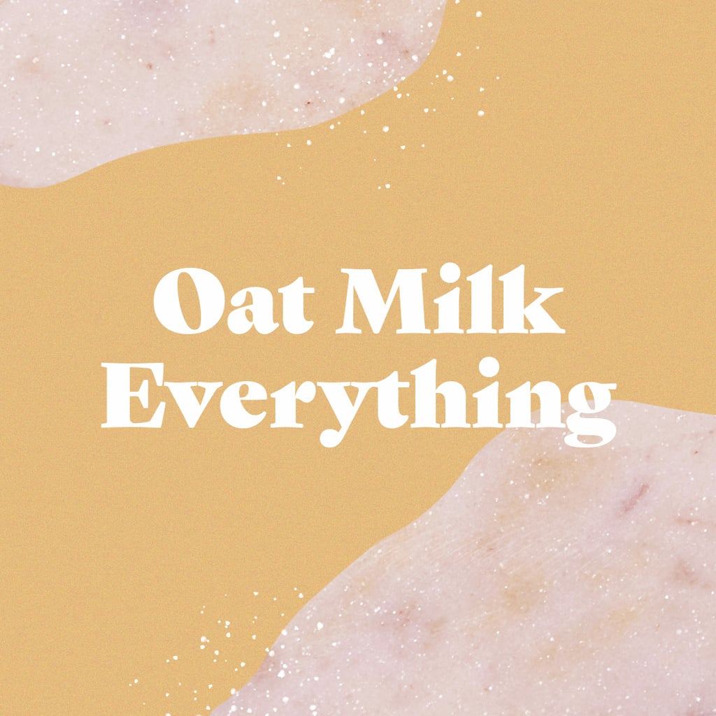Almond milk has reigned supreme among the plant-based beverages up until now, but oat milk might be coming for the crown. This silky smooth, nut-free option not only more closely mimics the texture of dairy milk, but also has a versatility you just can't beat. Keep an eye out for more oat milk ice creams, yogurts, coffee creamers, and sauces popping up in grocery stores near you in the near future.