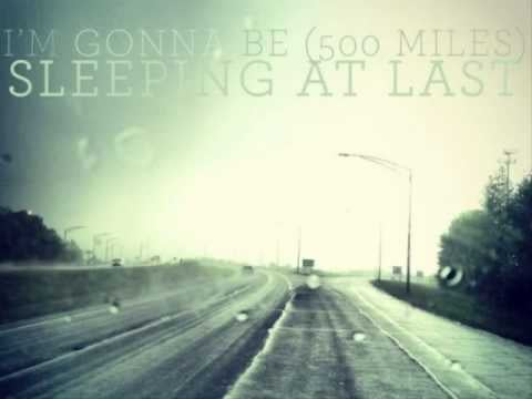 """""""I'm Gonna Be (500 Miles)"""" by Sleeping At Last"""
