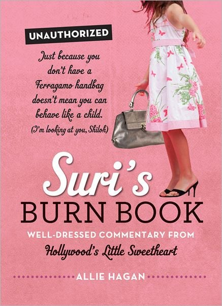 Suri's Burn Book | Gifts For Funny Friends: Internet