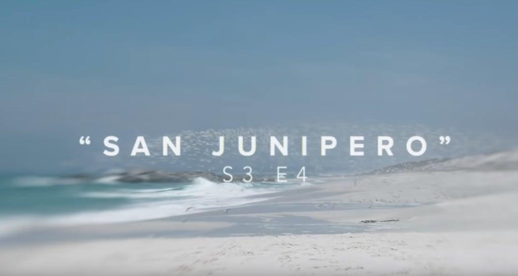 """Pisces — """"San Junipero"""""""