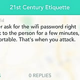 Thou shalt not ask for the WiFi password until enough time has passed.