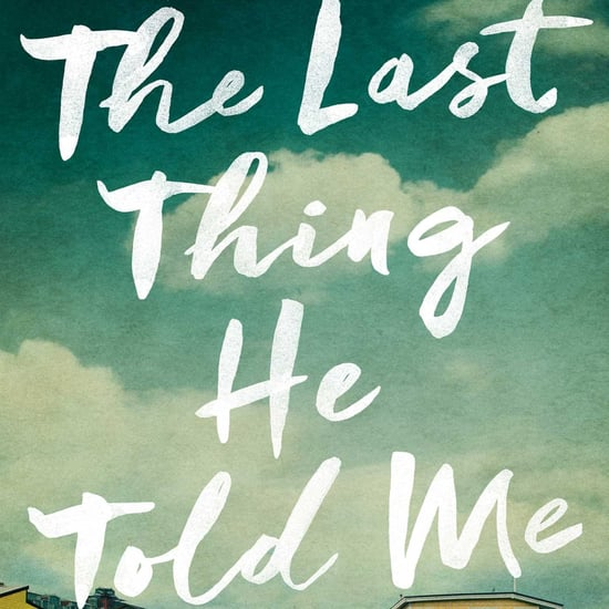 The Last Thing He Told Me by Laura Dave Interview and Review
