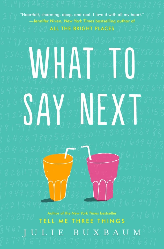 What to Say Next by Julie Buxbaum, Out July 11