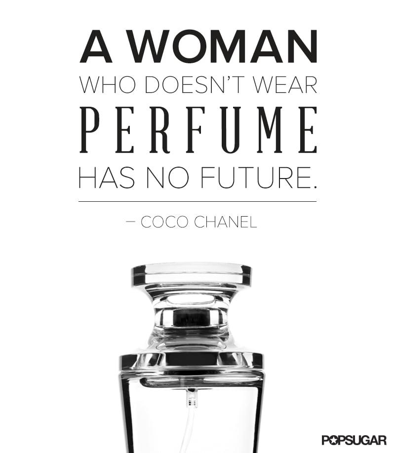 No wonder Chanel No. | Pinterest Beauty Quotes | POPSUGAR ...