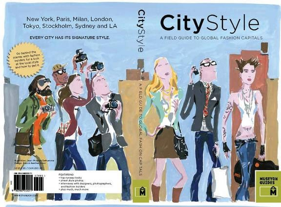 City Style: A Field Guide to Global Fashion Capitals