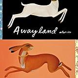 Awayland: Stories