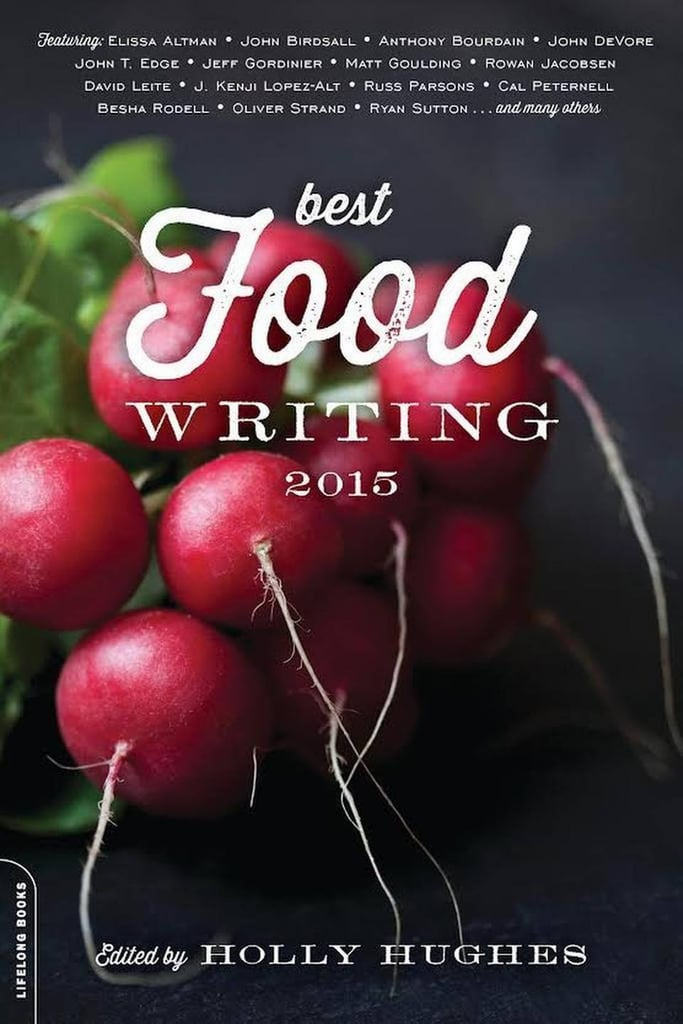 Under $25: Best Food Writing 2015
