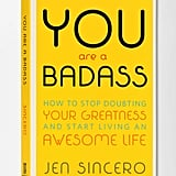 You Are a Badass ($9)