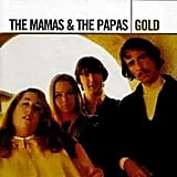 """Dream a Little Dream of Me"" by The Mamas & The Papas"