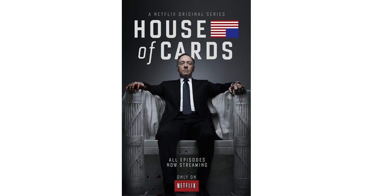 House Of Cards Seasons 1 3 Best Tv Shows And Series To Binge