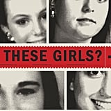 Who Killed These Girls?