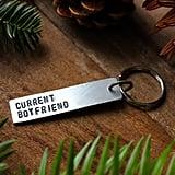 Current Boyfriend Keychain Tag ($16)