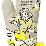 """Droppin' a New Recipe on Your Ass"" Oven Mitt"