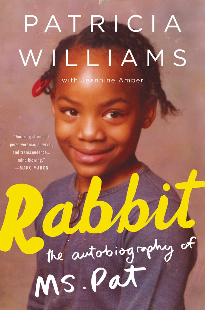 Rabbit by Patricia Williams With Jeannine Amber