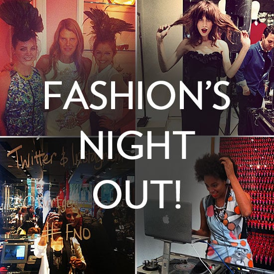 What was Fashion's Night Out like for us? Come along for our insta-recap ride.