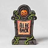 Lit I'll Be Back Halloween Tombstone