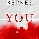 You by Caroline Kepnes