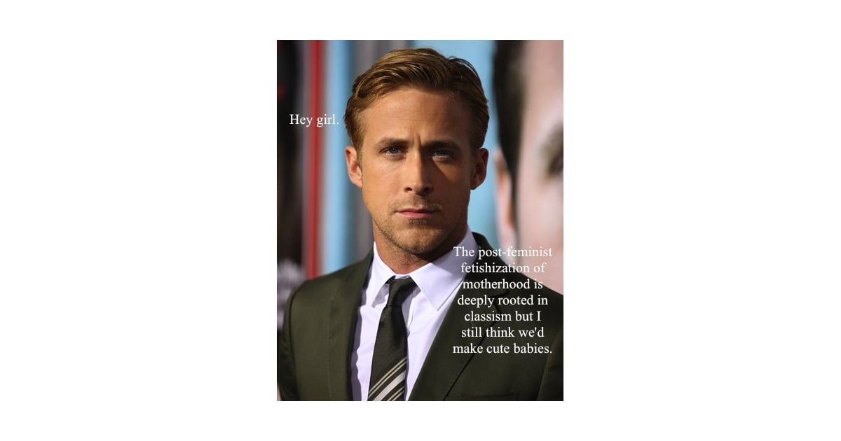 There Was A New Ryan Meme This Year Feminist Ryan Gosling -1310