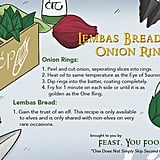 "Lord of the Rings ""Lembas Bread and Onion Rings"""