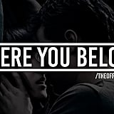 """Where You Belong"" by The Weeknd"
